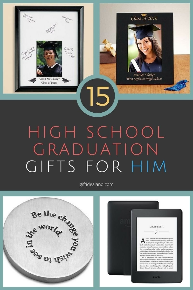 10 Attractive Graduation Gifts Ideas For Her 15 great high school graduation gift ideas for him high school 1 2020