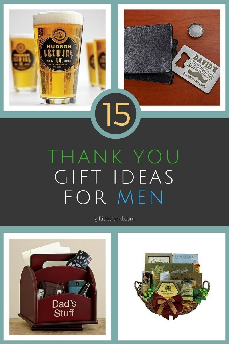 10 Trendy Thank You Gift Ideas For Men 15 great thank you gift ideas for men
