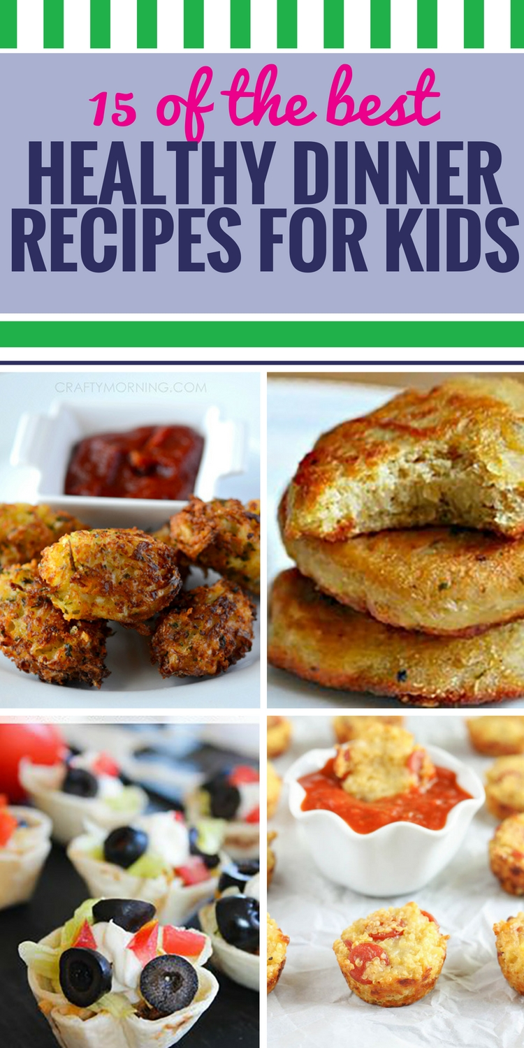 10 Fantastic Healthy Dinner Ideas For Kids 15 healthy dinner recipes for kids my life and kids 1 2020