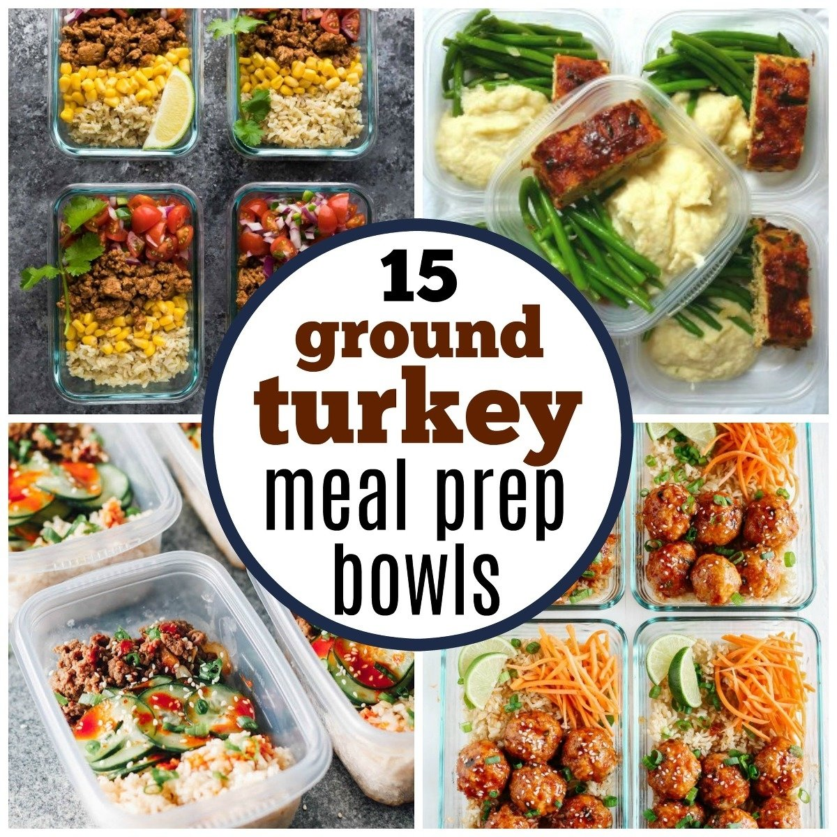 10 Attractive Meal Ideas With Ground Turkey 15 healthy ground turkey meal prep bowls my mommy style 2020
