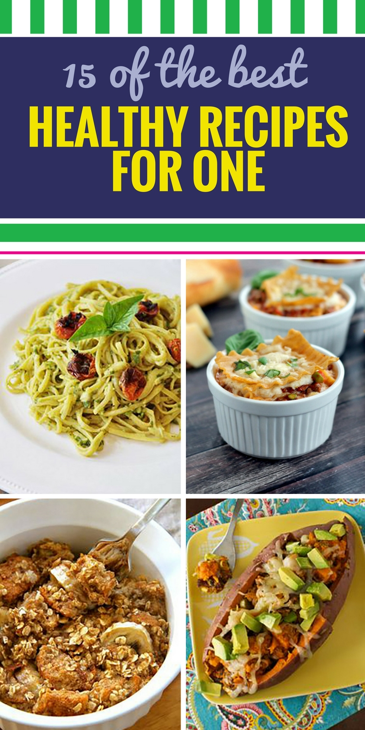 10 Spectacular Healthy Dinner Ideas For One 15 healthy recipes for one my life and kids 1 2020
