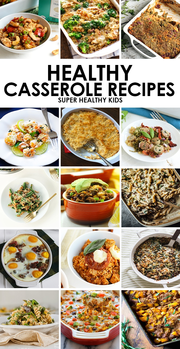 10 Attractive Easy Healthy Lunch Ideas For Kids 15 kid friendly healthy casserole recipes healthy ideas for kids 3 2020