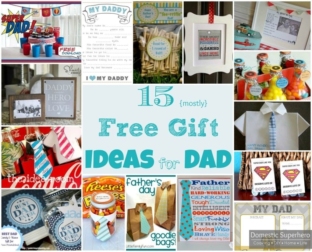 15 {mostly} free gift ideas for dad - great father's day ideas | diy