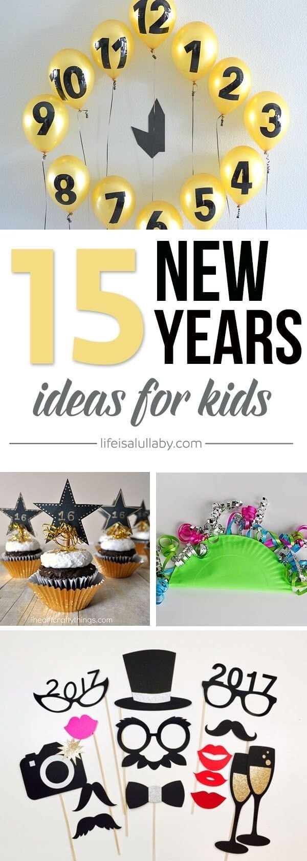 10 Fantastic Fun New Years Eve Ideas 15 new years eve ideas for kids fetes idees de fete et nouvel an 2020