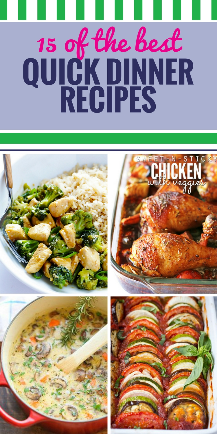 10 Ideal Ideas For A Quick Dinner 15 quick dinner recipes my life and kids 2020