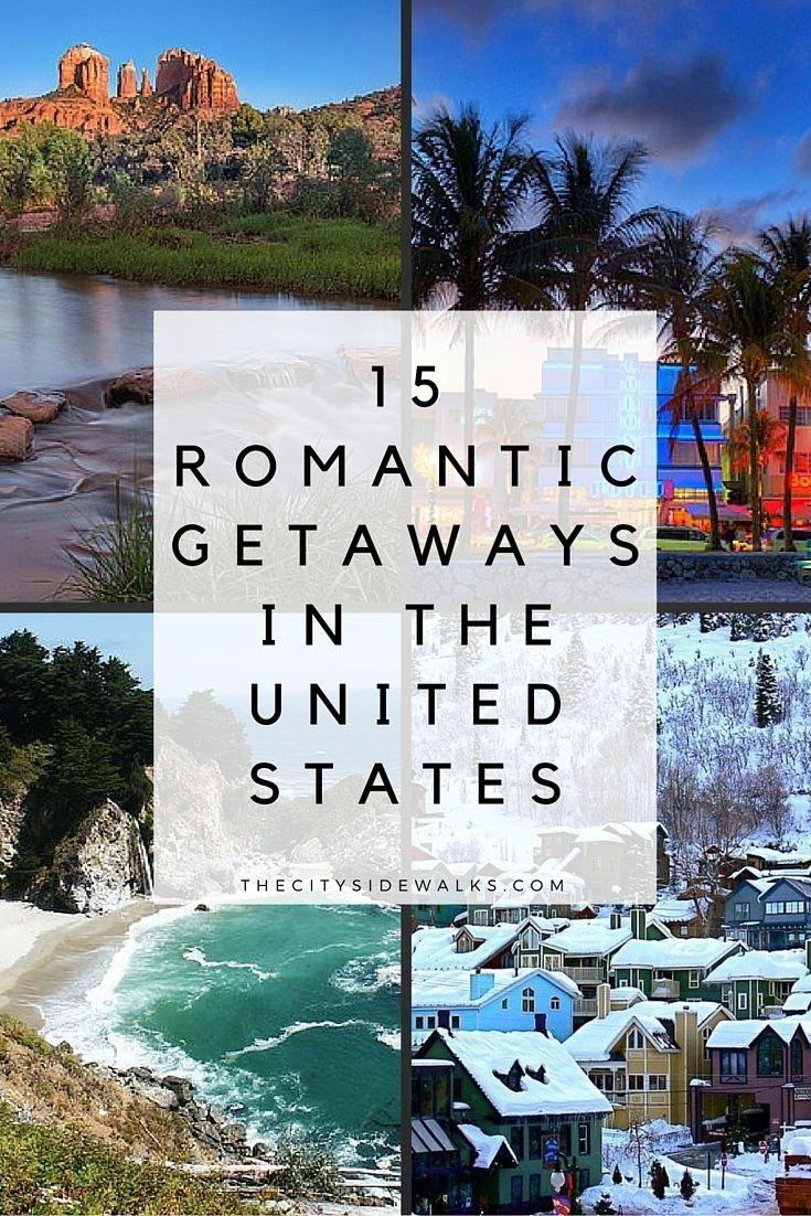 15 romantic getaways in the u.s. | weekend vacations, vacation