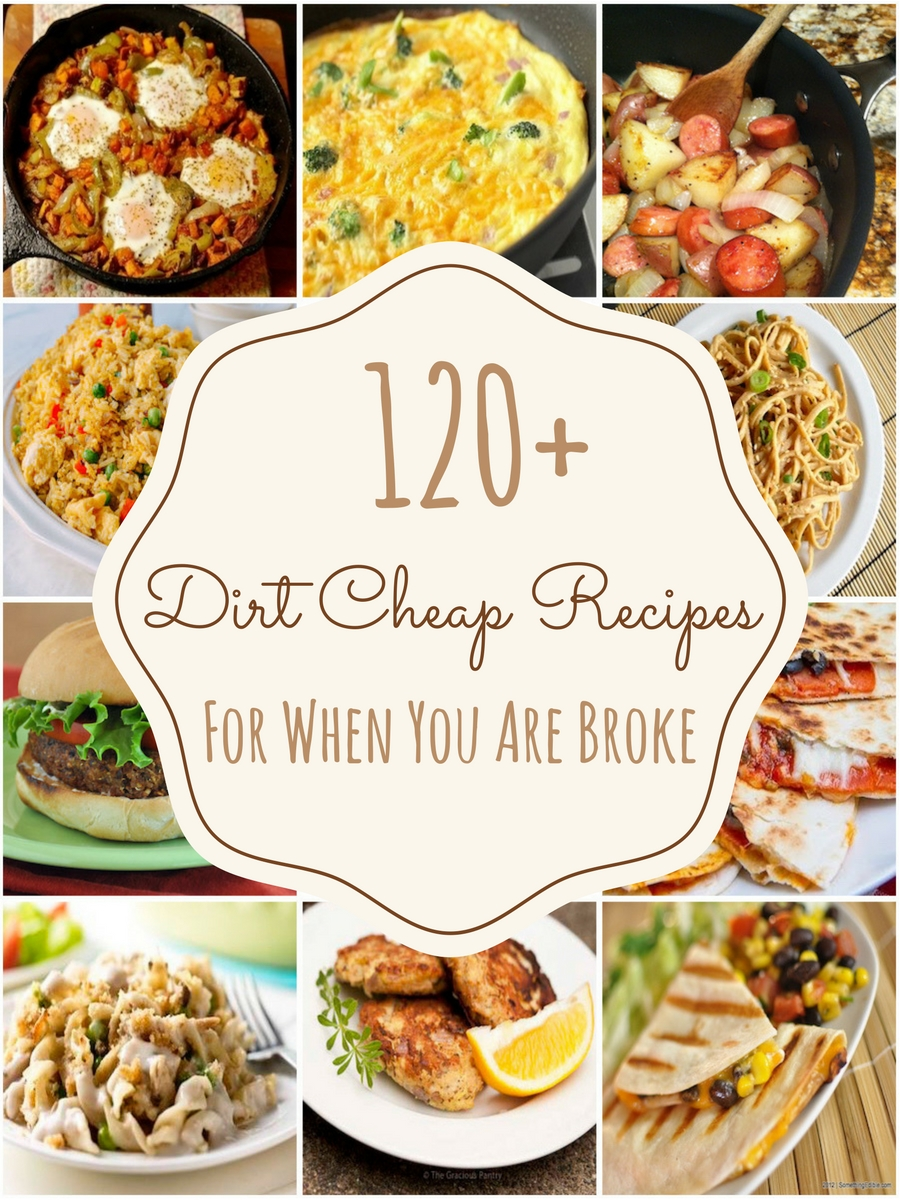 10 Fabulous Easy Meal Ideas For Dinner 150 dirt cheap recipes for when you are really broke prudent penny 3 2020