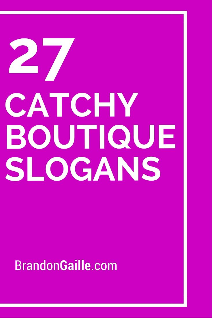 151 catchy boutique slogans and taglines | catchy slogans | boutique