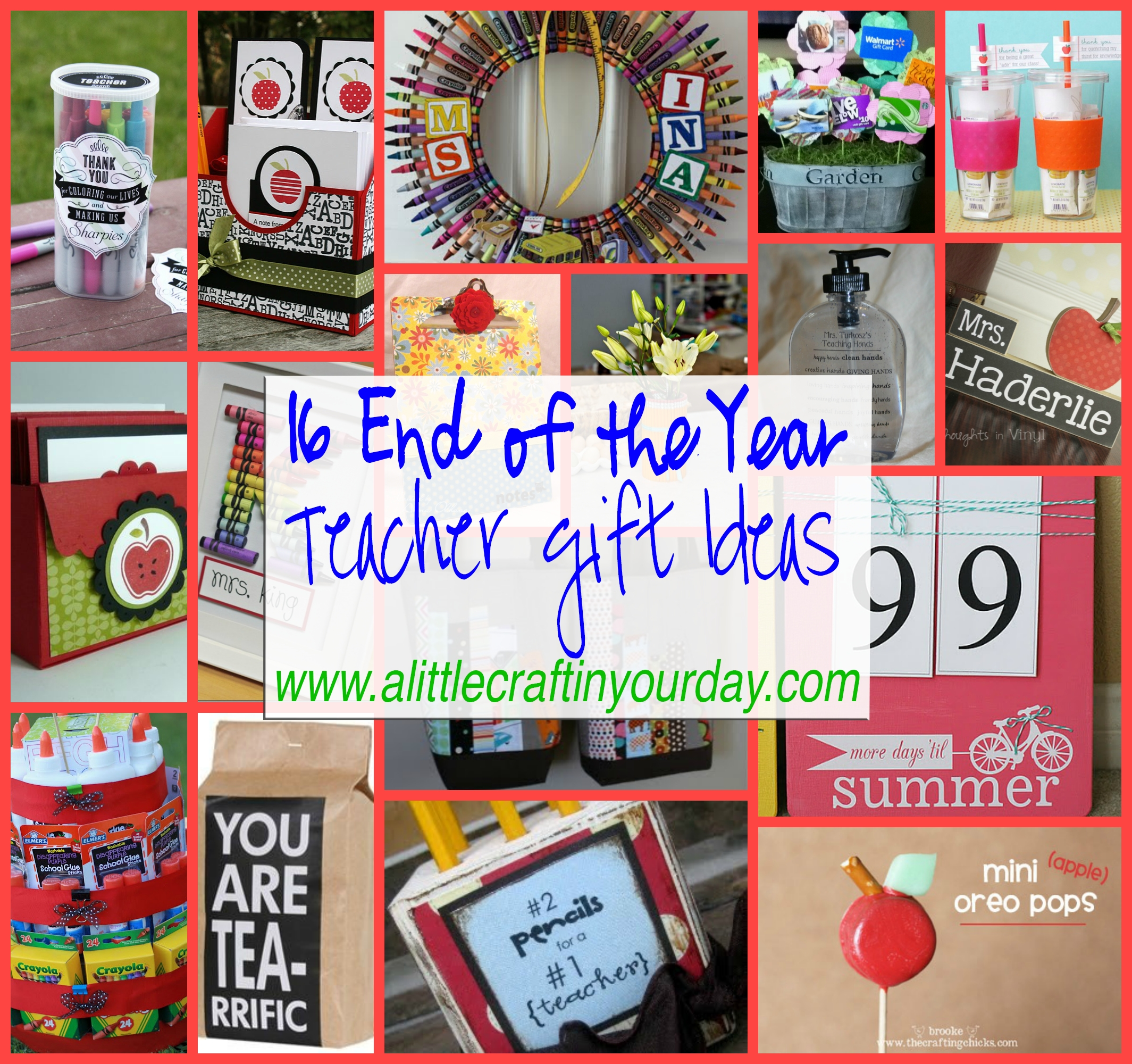 10 Fashionable Ideas For End Of Year Teacher Gifts 16 end of the year teacher gift ideas a little craft in your day 10