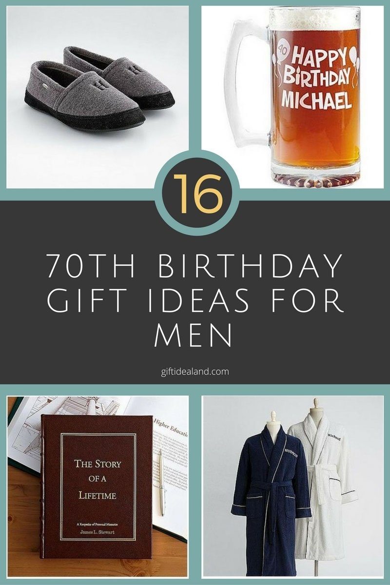 10 Amazing 70Th Birthday Gift Ideas For Men 16 Good 70th Him