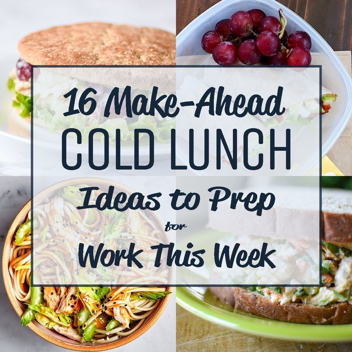 10 Beautiful Quick Healthy Lunch Ideas For Work 16 make ahead cold lunch ideas to prep for work this week cold 1 2020