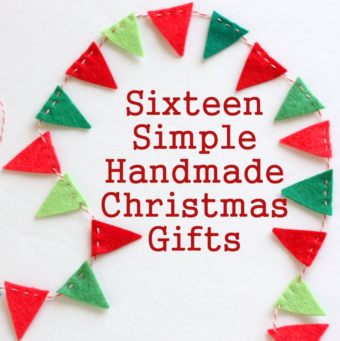 10 Most Popular Kids Christmas Craft Gift Ideas 16 simple handmade christmas gift tutorials diary of a quilter a