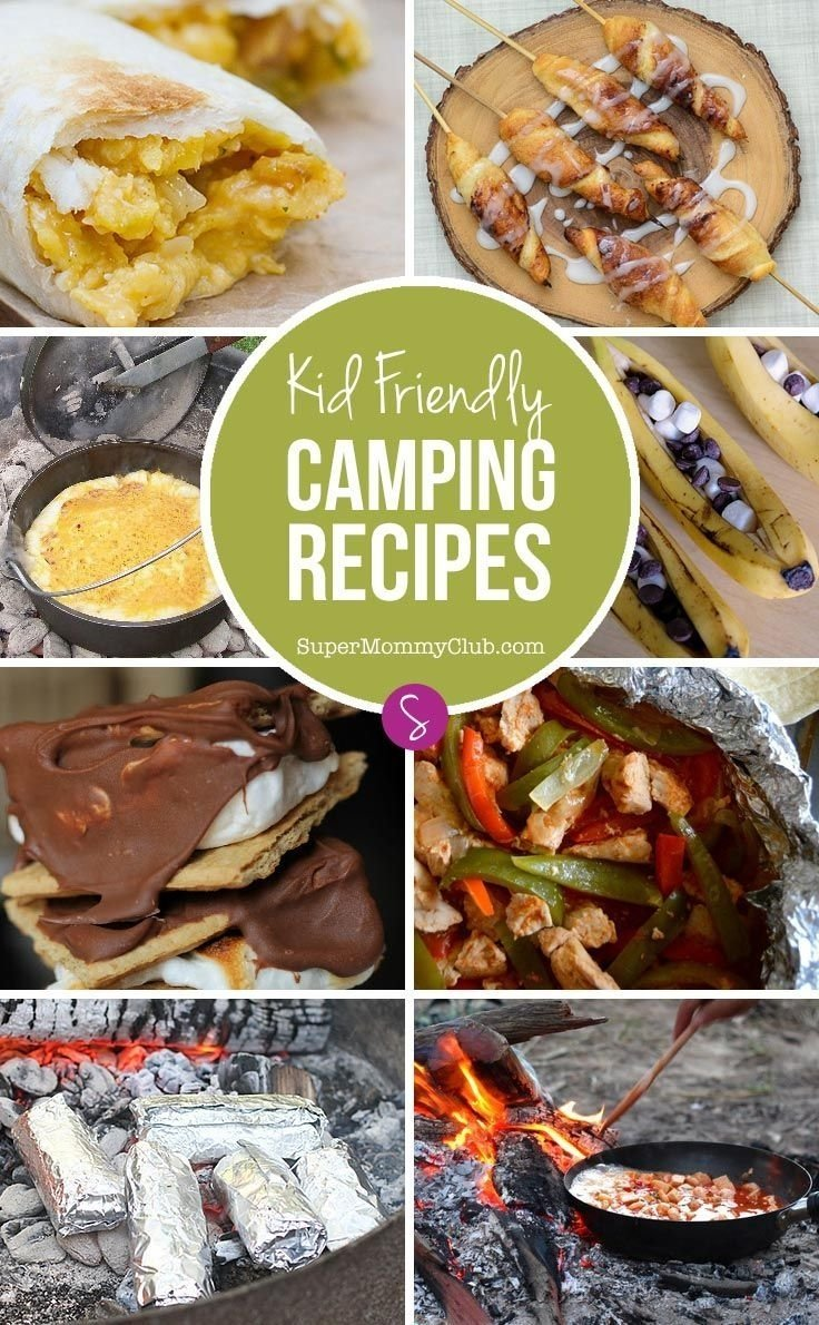 10 Unique Camping Food Ideas For Kids 162 best family camping inspiration images on pinterest camping