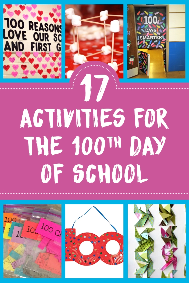 10 Unique 100Th Day Of School Ideas 17 activities for the 100th day of school teach for america 2020