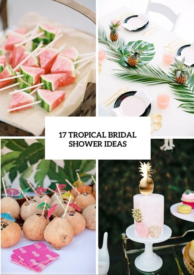 10 Nice Bridal Shower Ideas And Themes 17 fun tropical themed bridal shower ideas weddingomania 1 2020