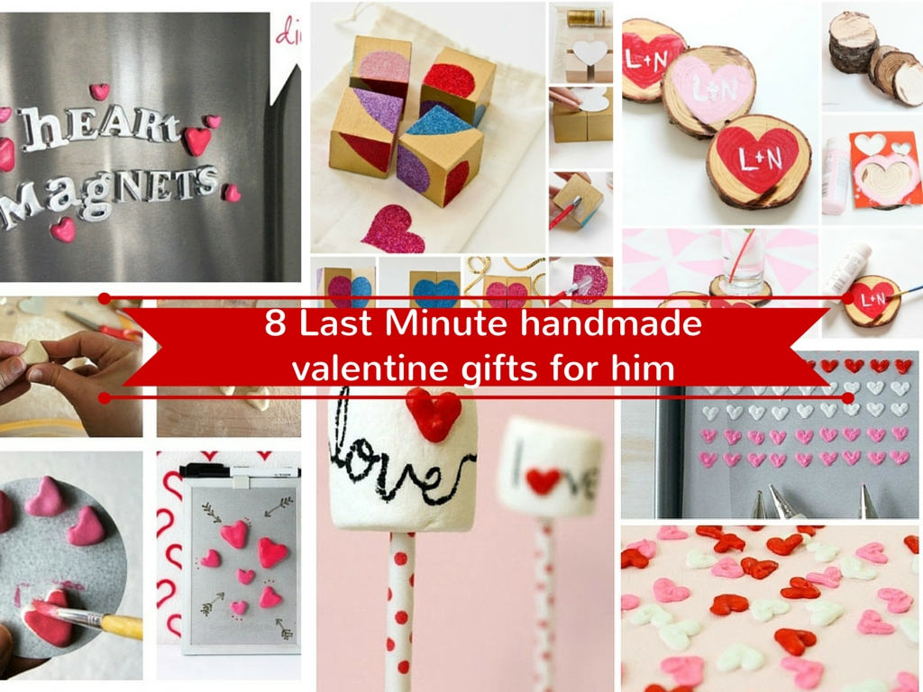 10 Stunning Homemade Valentines Gift Ideas For Him 17 last minute handmade valentine gifts for him