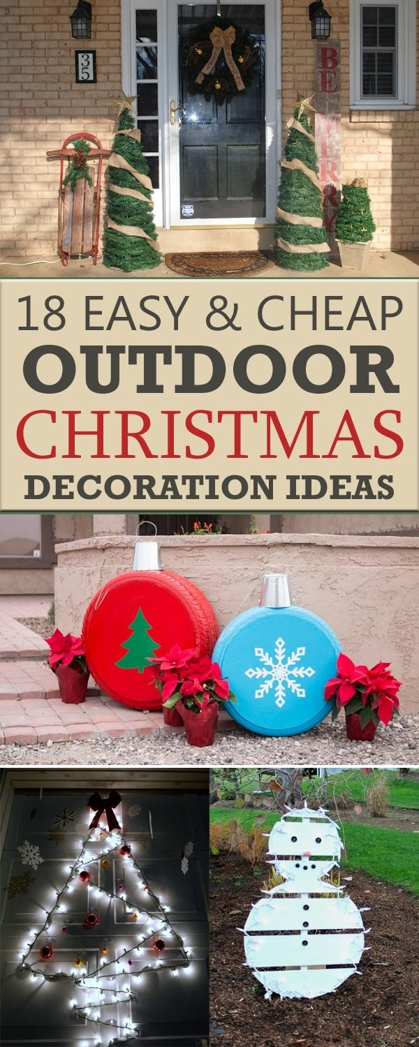 10 Ideal Diy Outdoor Christmas Decorating Ideas 18 easy and cheap diy outdoor christmas decoration ideas 2 2021