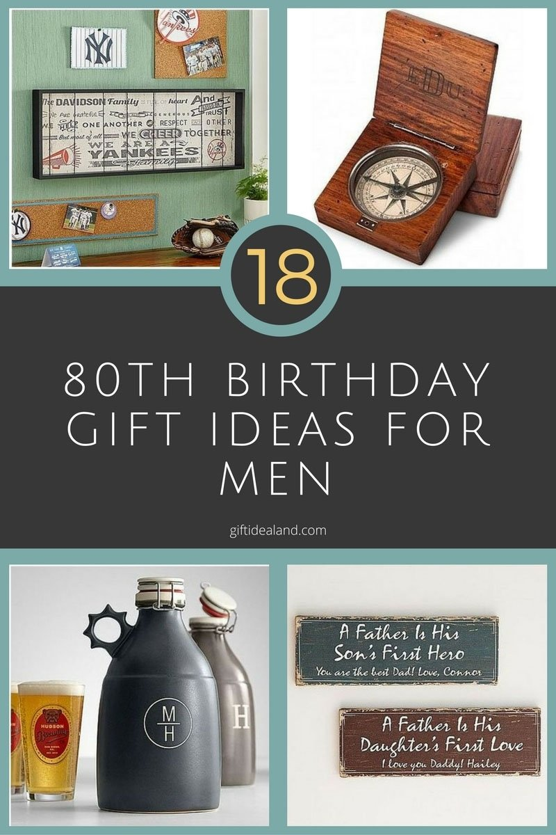 10 Nice 80Th Birthday Ideas For Dad 18 good 80th birthday gift ideas for him 80 birthday birthday 2 2020