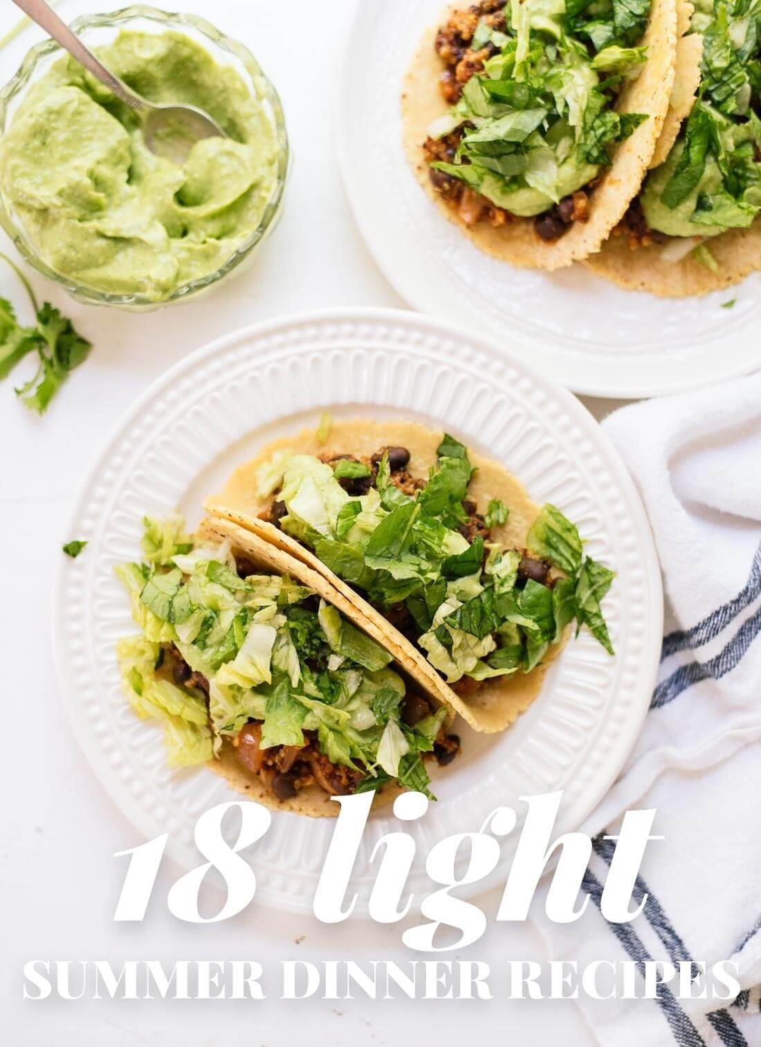 18 light summer dinner recipes - cookie and kate