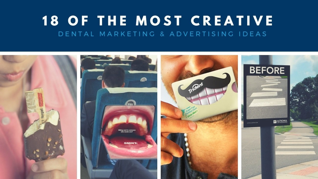10 Unique Marketing Ideas For Dental Offices 18 of the most creative dental marketing advertising ideas off
