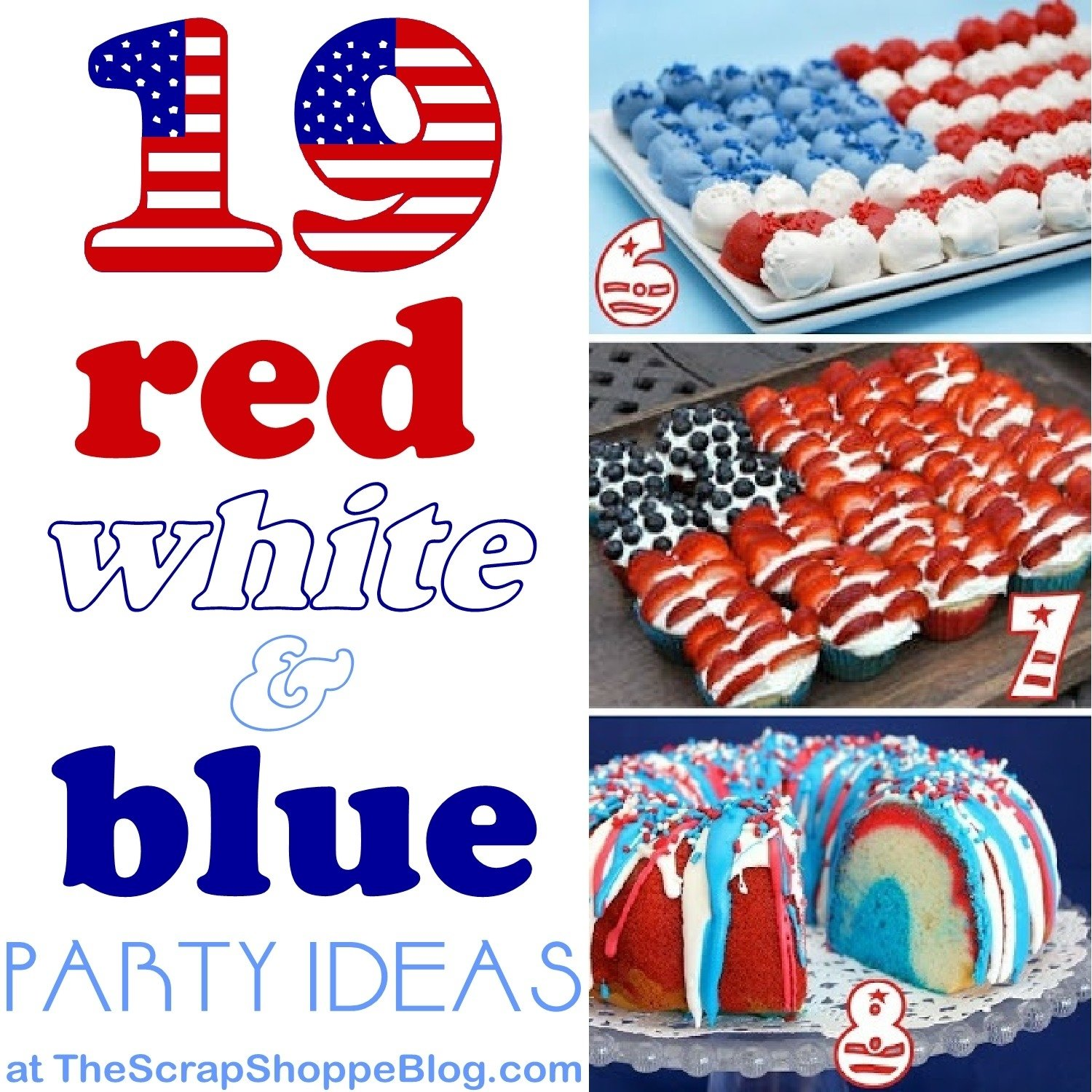 19 red, white, & blue party ideas - the scrap shoppe