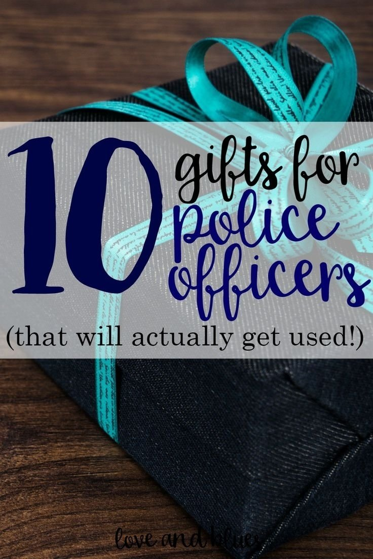 10 Lovable Gift Ideas For Police Officers 2019