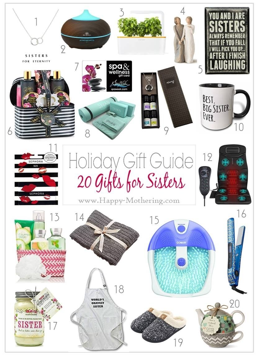 10 Unique Good Gift Ideas For Sister 20 christmas gift ideas for sisters happy mothering 2 2020