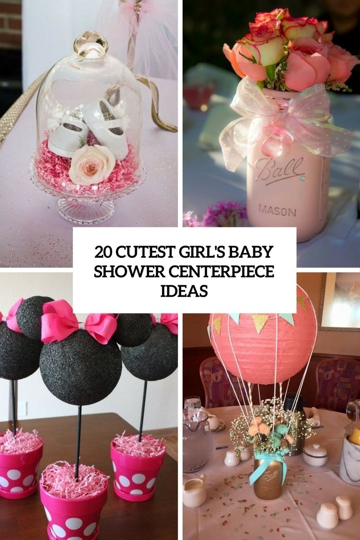 10 Stylish Centerpiece Ideas For Baby Shower 20 cutest girls baby shower centerpiece ideas shelterness 1 2020