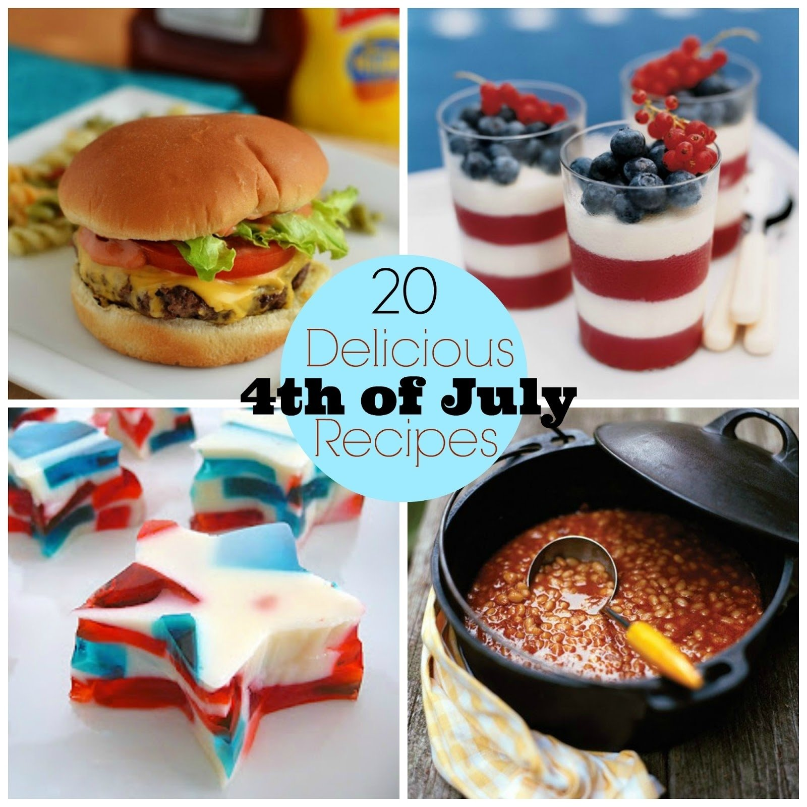 10 Beautiful Fourth Of July Menu Ideas 20 delicious 4th of july recipes 5 2021