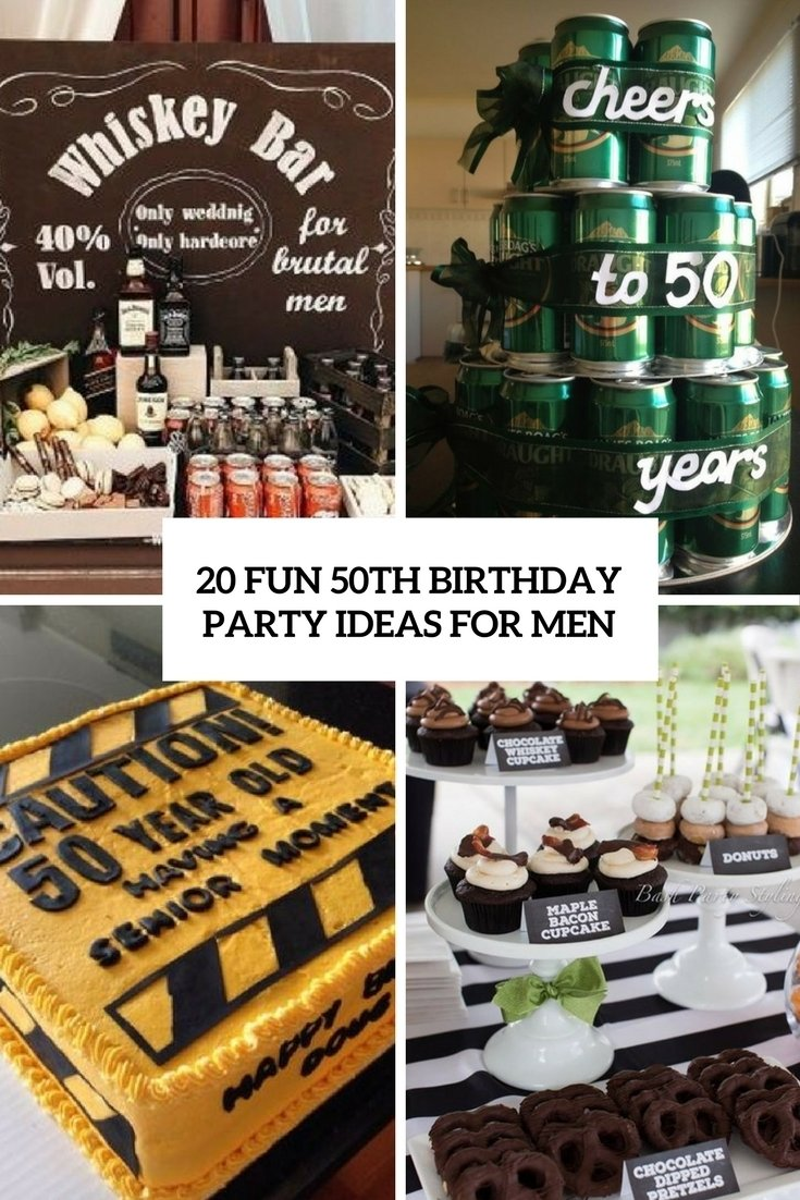 10 Attractive Cool Birthday Ideas For Guys 20 fun 50th birthday party ideas for men shelterness 12
