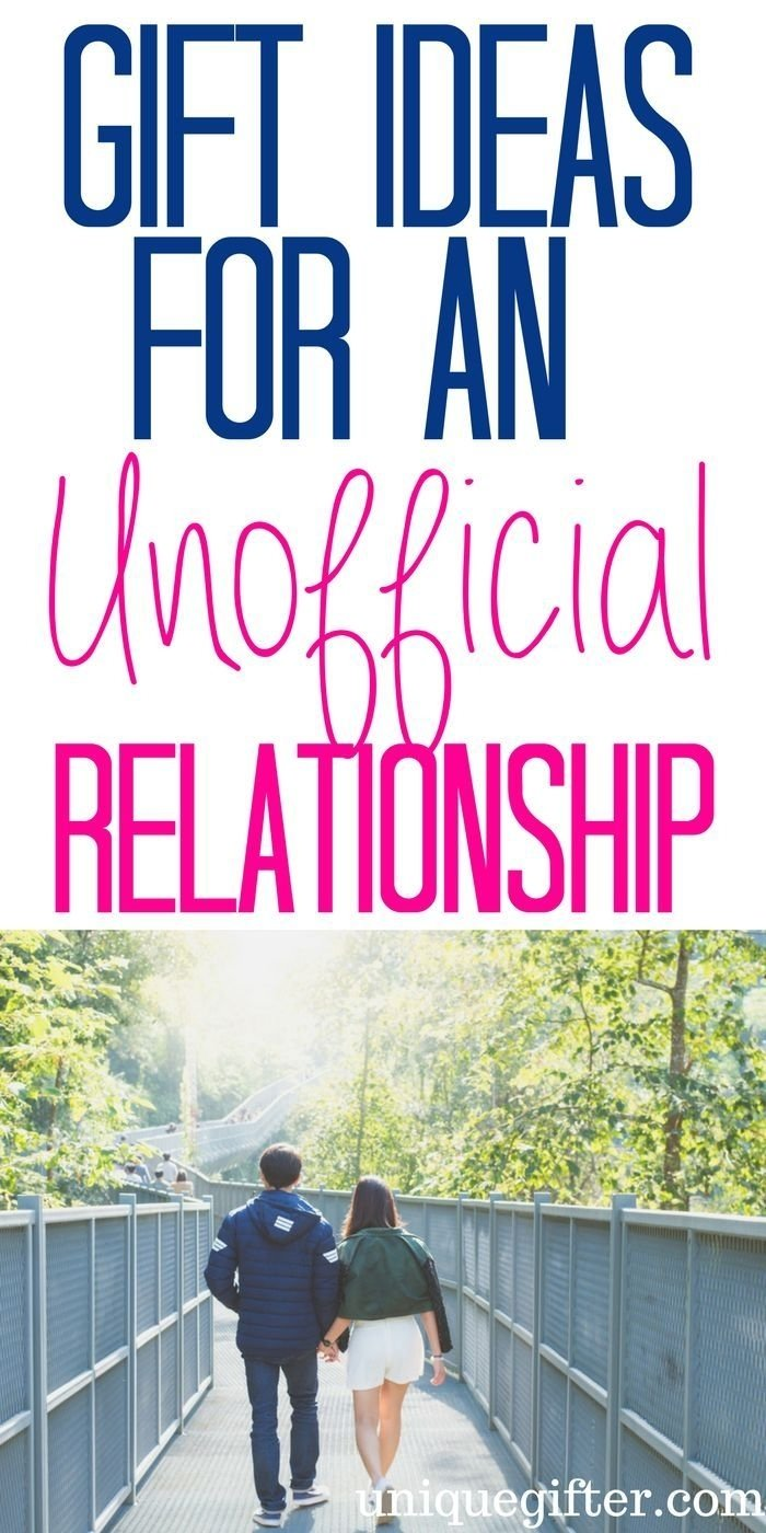 20 gift ideas for an unofficial relationship | relationship gifts