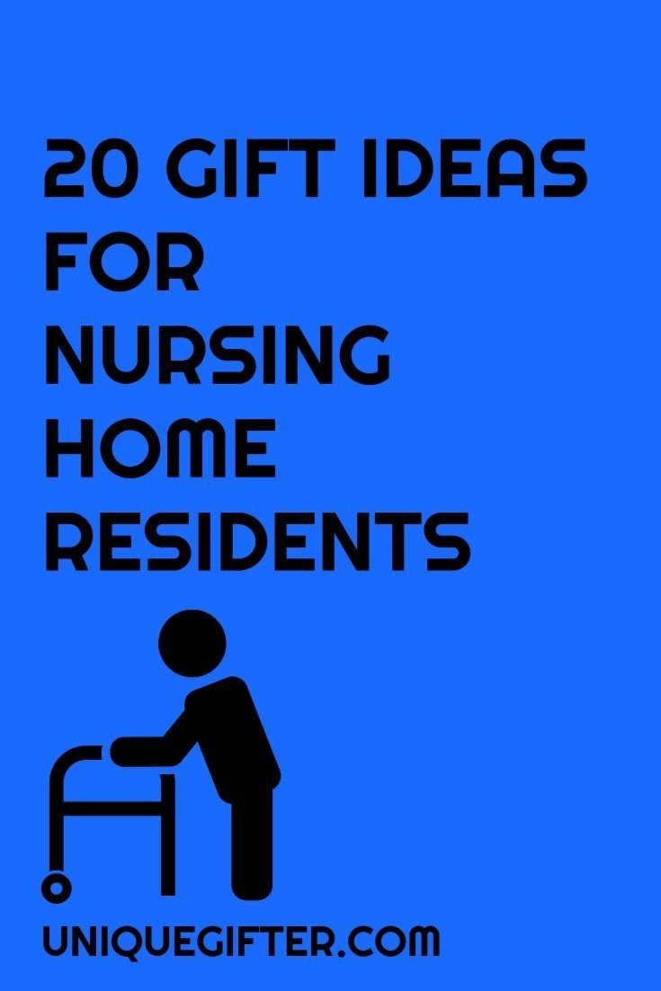 20 gift ideas for nursing home residents | future, gift and service