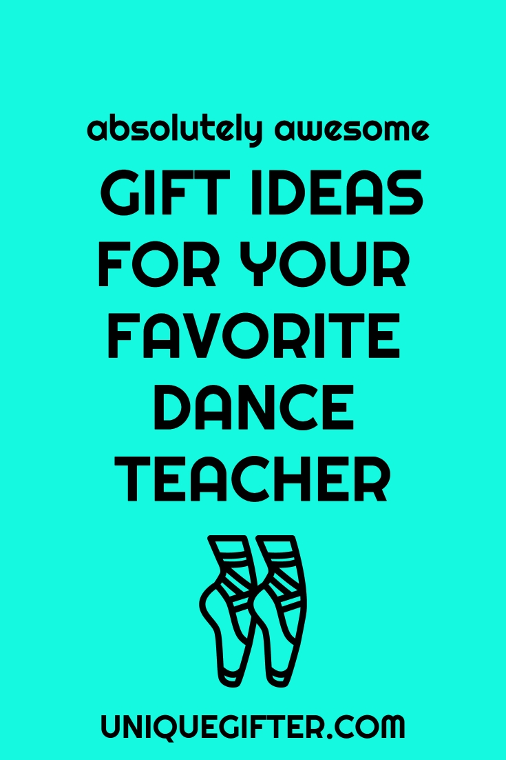 10 Attractive Gift Ideas For Dance Teachers 20 gift ideas for your favorite dance teacher dance teacher