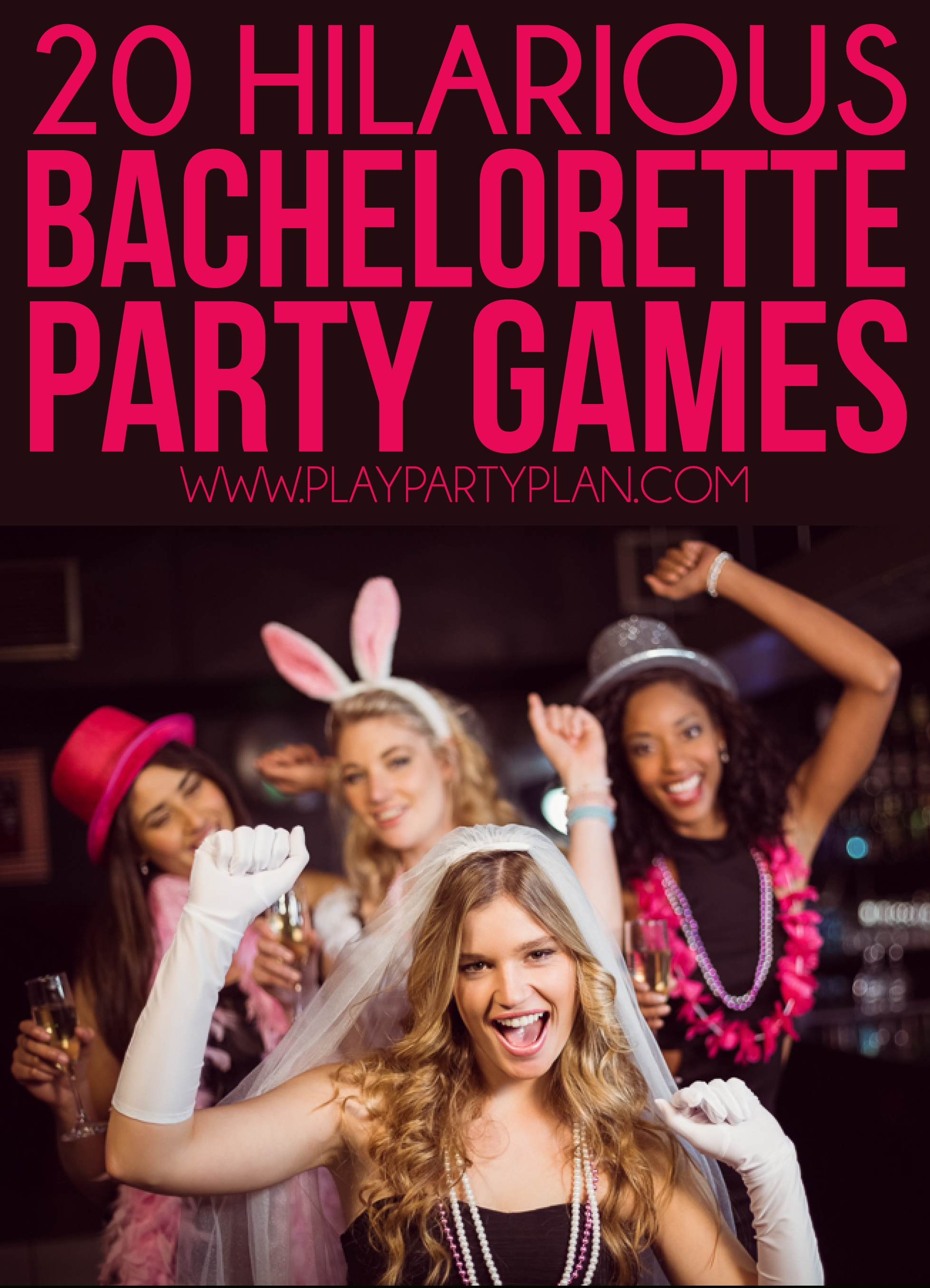10 Spectacular Fun Ideas For A Bachelorette Party 20 hilarious bachelorette party games thatll have you laughing all 1 2021