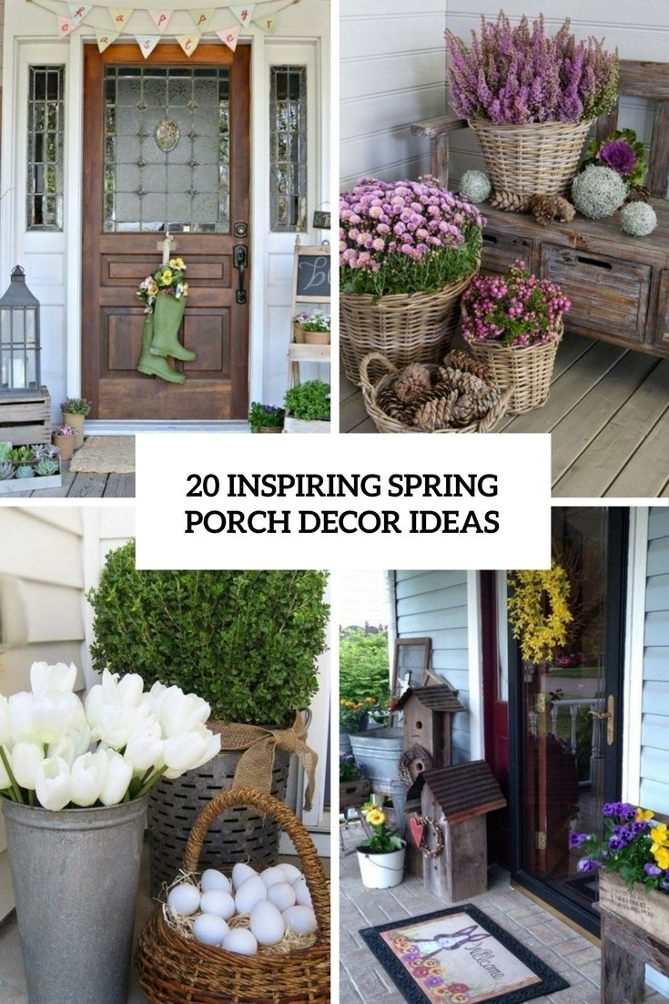 20 inspiring spring porch décor ideas - shelterness