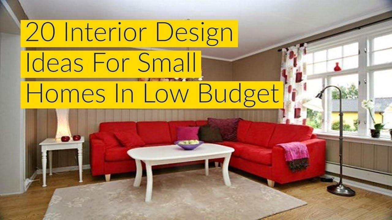20 interior design ideas for small homes in low budget - youtube