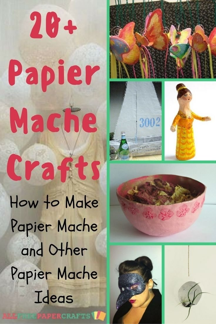 10 Spectacular Paper Mache Ideas For Adults 20 papier mache crafts how to make papier mache and other papier
