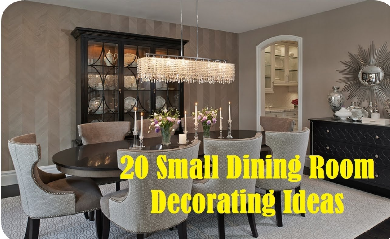 10 Fashionable Decorating Ideas For Dining Room 20 small dining room decorating ideas youtube 1 2020