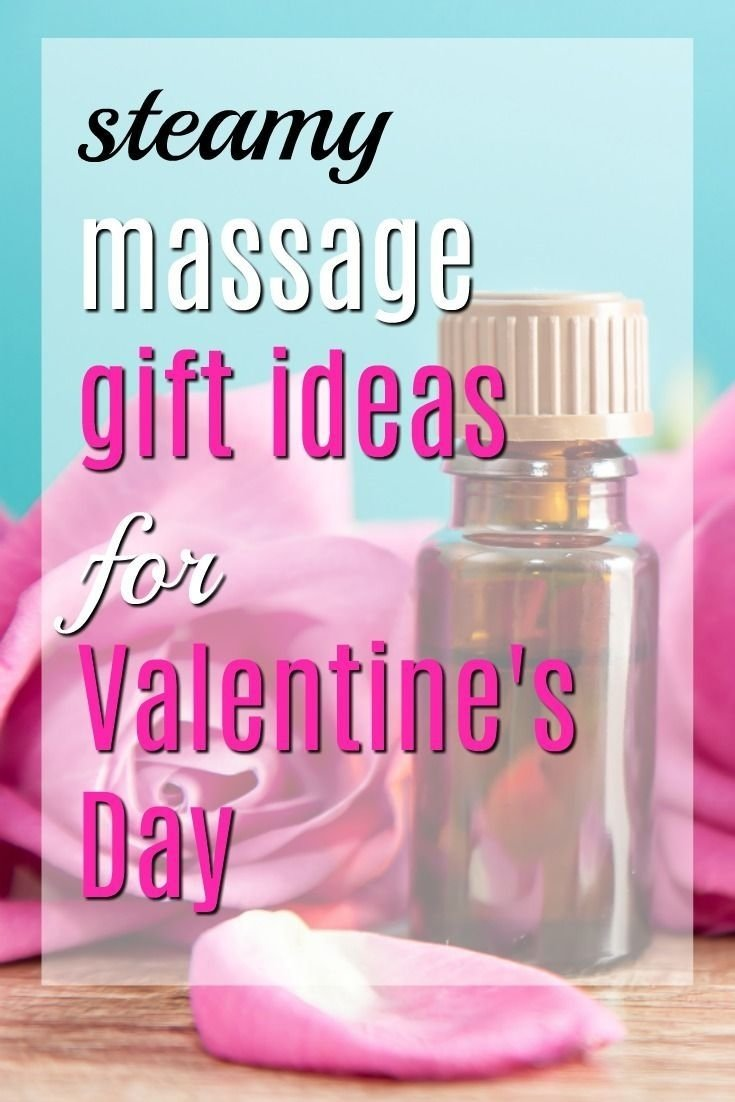 10 Lovely Sexy Ideas For Valentines Day 20 steamy massage gift ideas for valentines day gift