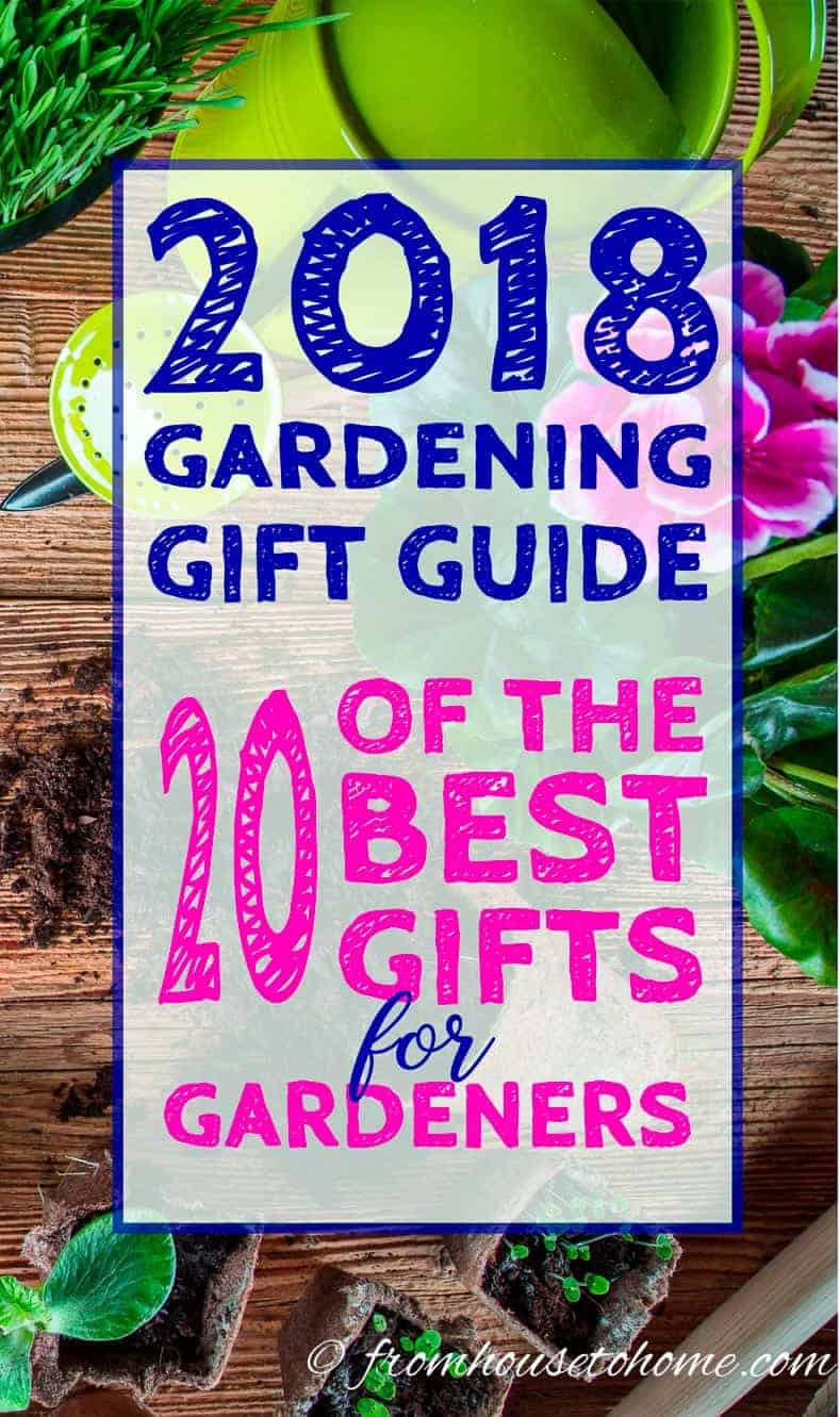 10 Perfect Gift Ideas For The Gardener 2018 gardening gift ideas 20 of the best gifts for gardeners 2020