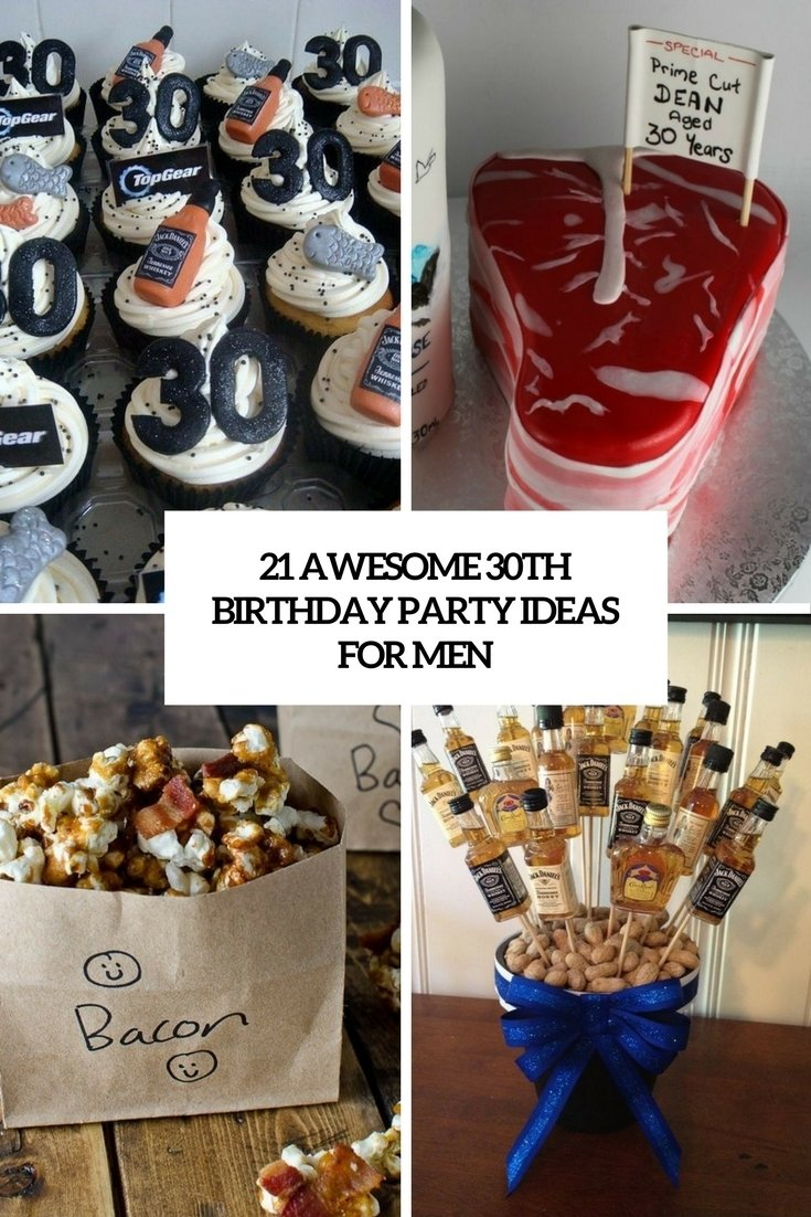 21 awesome 30th birthday party ideas for men - shelterness