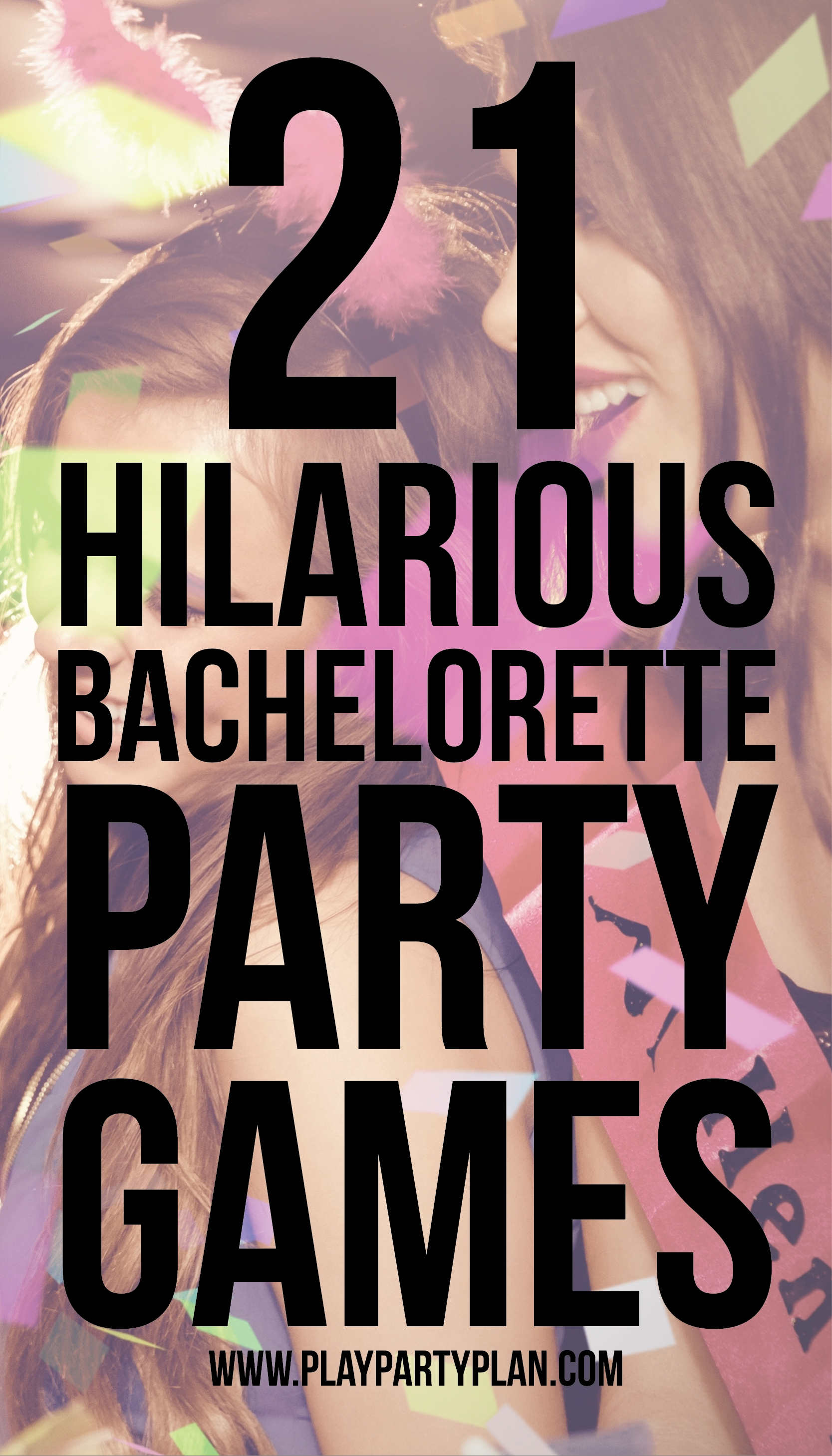 10 Most Popular Bachelorette Party Ideas For Under 21 21 hilarious bachelorette party games you need to play right now 2021