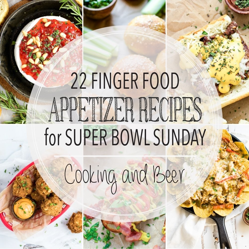 10 Perfect Super Bowl Sunday Food Ideas 22 finger food appetizer recipes for super bowl sunday cooking and 2020