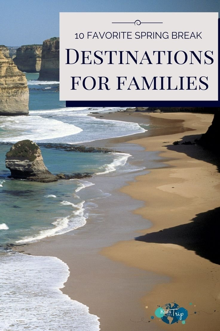 10 Nice Spring Break Trip Ideas For Families 222 best family vacay time images on pinterest family vacations 2021