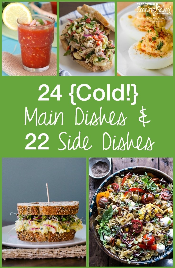 10 Fabulous Meal Ideas For A Crowd 24 cold main dishes 22 sides for hot summer days 2