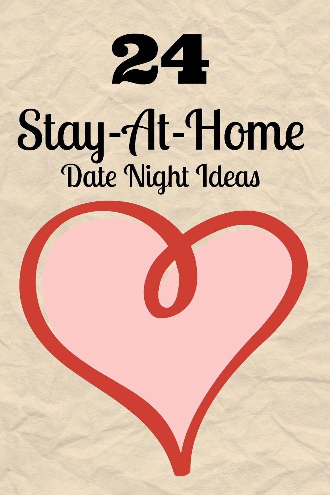 24 stay-at-home date night ideas. fun, easy, affordable date ideas