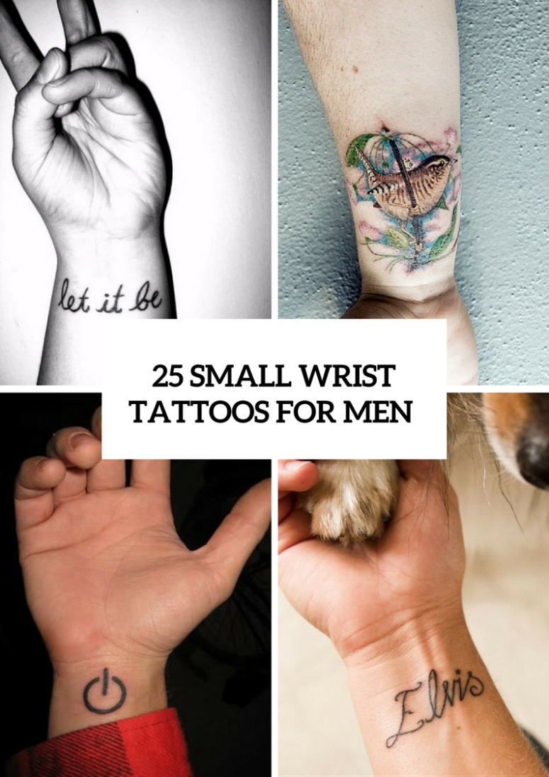 10 Stunning Wrist Tattoos For Guys Ideas 25 awesome small wrist tattoo ideas for men styleoholic 1 2020