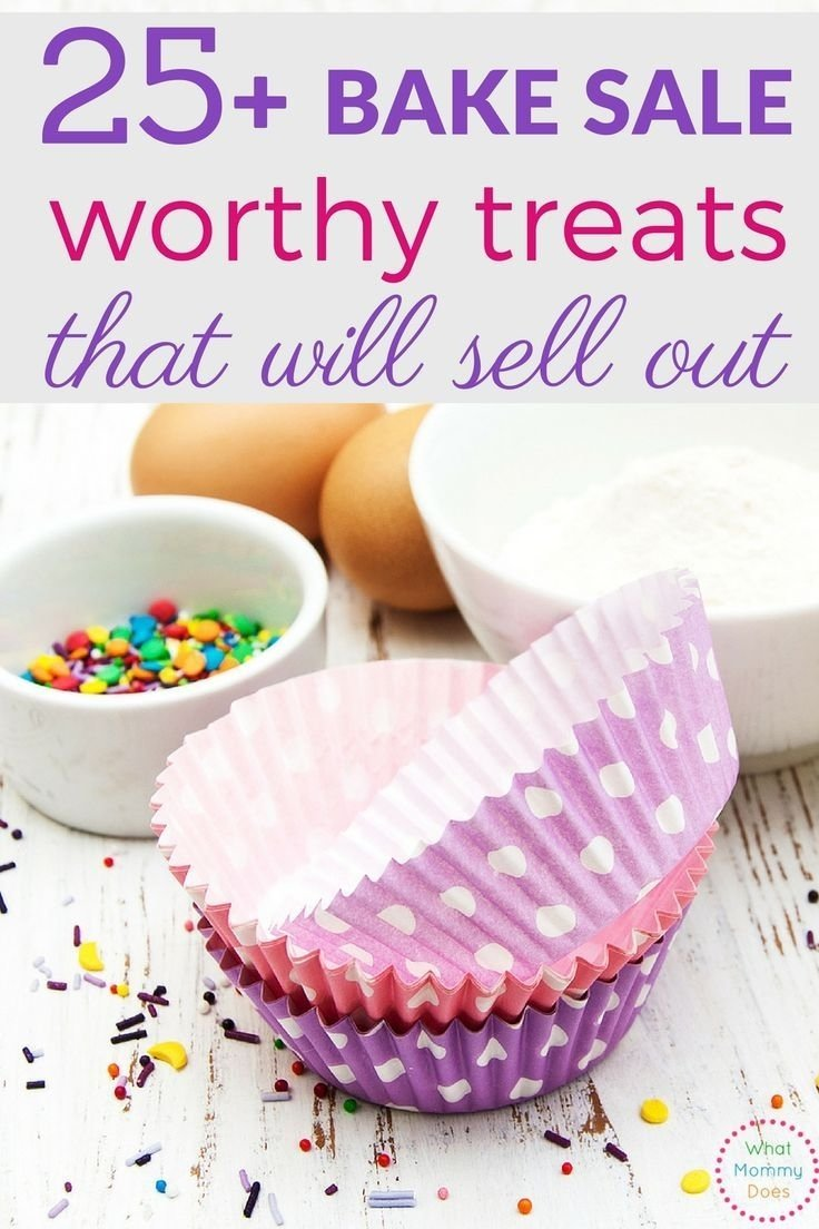 10 Wonderful Bake Sale Ideas For Kids 25 bake sale treats that will sell out 2020