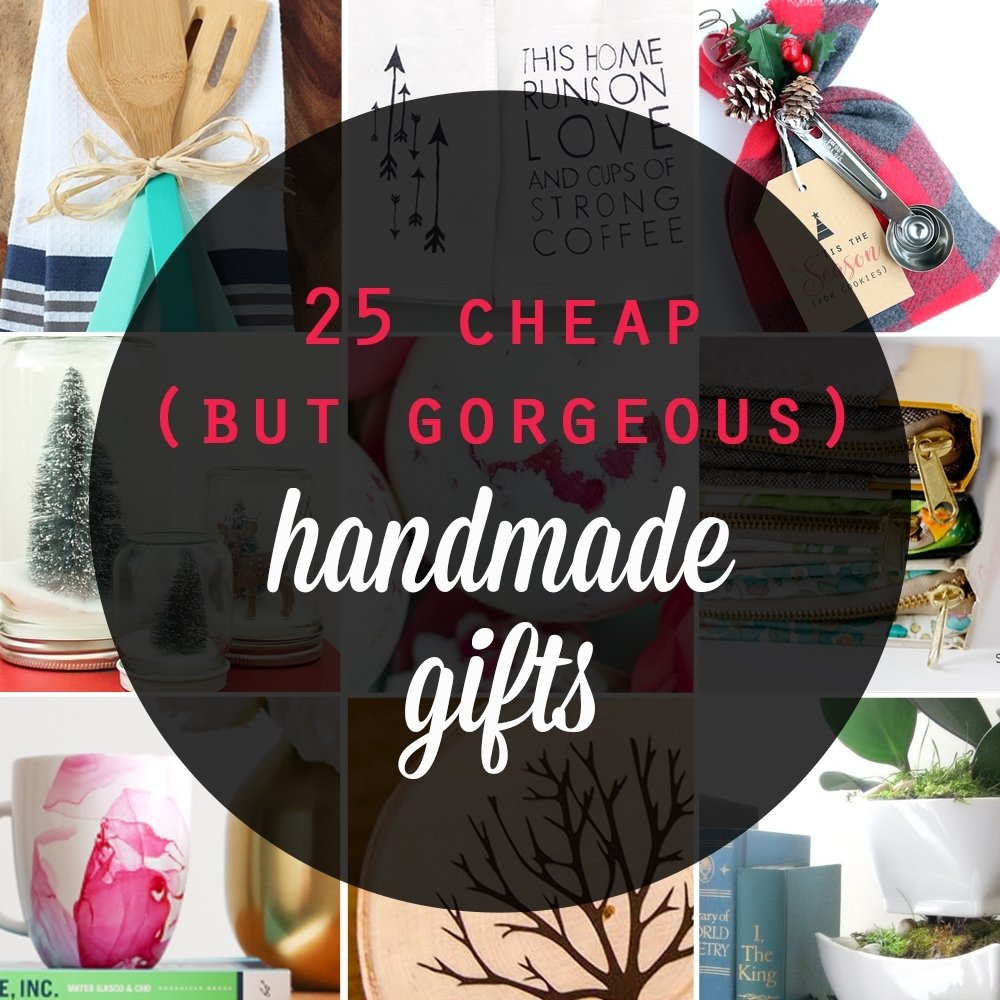 10 Ideal Cheap Ideas For Christmas Gifts 25 cheap but gorgeous diy gift ideas its always autumn 5 2020