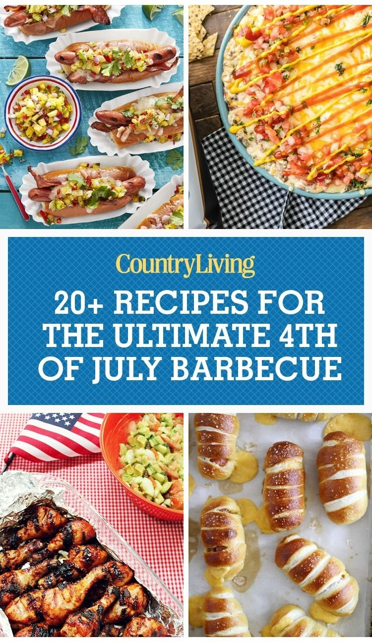 10 Lovely 4Th Of July Bbq Menu Ideas 25 easy 4th of july recipes best dishes for fourth of july bbq 2020